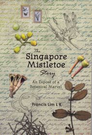 THE SINGAPORE MISTLETOE STORY
