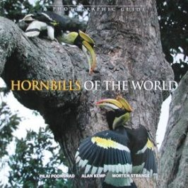 Book Review: Hornbills of the World – A Photographic Guide