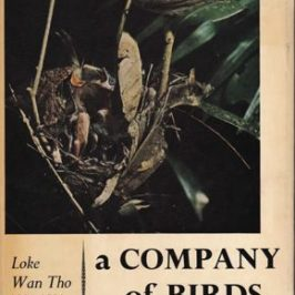 A Company of Birds by Loke Wan Tho (Michael Joseph, London, 1957)