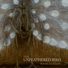 Book Review: The Unfeathered Bird by Katrina van Grouw