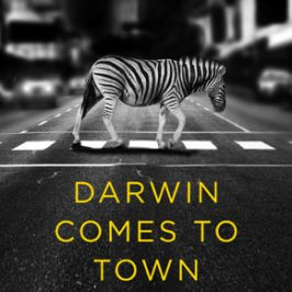 Book Review: Darwin Comes to Town: How the Urban Jungle Drives Evolution by Menno Schilthuizen
